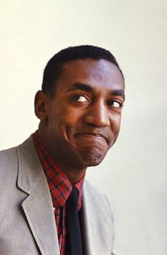 Bill Cosby: He makes me laugh.