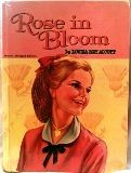 Read Eight Cousins by Louisa May Alcott before you read Rose in Bloom. You'll enjoy them as much as Little Women.