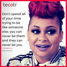 Actress and singer Raven Symone has an impressive track record having appeared in numerous TV shows and movies varying from The Muppets to more serious productions such as the Empire! A wonderful inspiration to many!