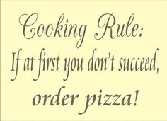 Our Make-n-Bake Pizzas turn any dinner into an easy & delicious family meal! From oven to table, our pizzas are fresh baked in just minutes! Pizza Quotes, Food Quotes, Me Quotes, Cooking Humor, Cooking Quotes, Order Pizza, Kitchen Quotes, My Philosophy, You Funny