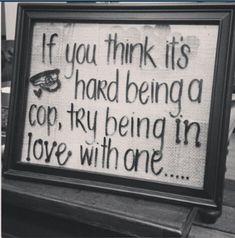 PROUD police officer girlfriend Police Officer Girlfriend, Sheriff Deputy Wife, Cop Wife, Police Wife Life, Police Family, Police Officer Crafts, Police Officer Wedding, Police Crafts, Police Party