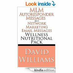 Amazon.com: MLM Autoresponder Messages and Network Marketing Email Messages: Wellness Nutritional Pack eBook: David Williams: http://www.amazon.com/Autoresponder-Messages-Network-Marketing-Email-ebook/dp/B00G9AW11Q Need something for your drip list?  In a Nutritional or Wellness program?  Have you got old leads that are just sitting in your email box?   These 35 professionally written emails will have your phone ringing and you signing up new reps!  These work!