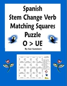Spanish Stem Change Verbs Matching Squares Puzzle O TO UE - Students assemble a 4 x 4 Spanish/English vocabulary puzzle with 15 common stem change . Learning Spanish For Kids, Spanish Games, Spanish Language Learning, Teaching Spanish, Spanish Lesson Plans, Spanish Lessons, Learn Spanish, Spanish Projects, Spanish English
