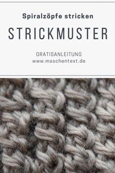 Spiralzöpfe stricken: Einfacher zu stricken als klassische Zöpfe und sehr hübsch als Bündchenmuster für Pullover, Strickjacken oder Stulpen. // Strickanleitung // Strickmuster // Anleitung // Wolle // Sewing Patterns Free, Free Sewing, Knitting Patterns, Crochet Patterns, Cable Knitting, Free Knitting, Crochet Beanie, Knit Crochet, Spiral Braid