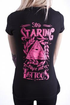 Stop staring, they're just tattoos INK addict Tee