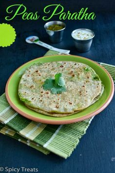 Peas Paratha / Peas Stuffed Paratha - Spicy Treats