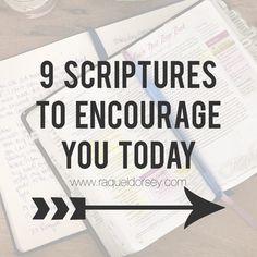 9 Scriptures to Encourage you Today