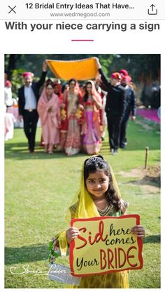 What's better than one of your flower girls holding a cute 'here comes the bride' sign. Be creative even for your indian wedding entrance - plus, DIY this sign Wedding Prep, Trendy Wedding, Wedding Planning, Luxury Wedding, Wedding Reception, Wedding Venues, Wedding Mandap, Temple Wedding, Wedding Sparklers