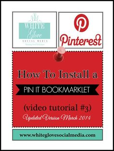 PinterestExpert shares Pinterest video tutorial: HOW TO INSTALL A PIN IT BOOKMARKLET. CLICK HERE to watch the video tutorial http://www.whiteglovesocialmedia.com