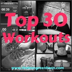 Best of the Bean: Top 30 Workouts