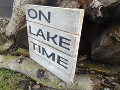 On Lake Time Wood Sign. Welcome To Lake Sign. by OurWoodsCreations