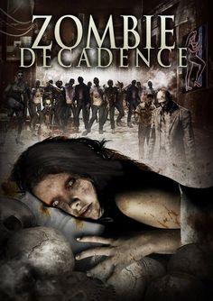 Amazon.com: Zombie Decadence: Circus Szalewski, Eve Mauro, Victoria Levine, Adriana Sephora, J. Scott, Brittany Gael Vaughn, Brad Potts, Chance A. Rearden: Movies & TV