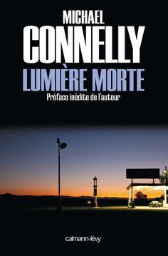 Lumière morte   Michael CONNELLY