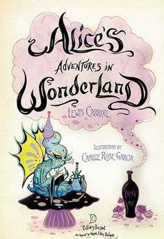 Alice's Adventures in Low Brow: David Nicolato Alice Wonderland Camille Rose Garcia 2 – b-uncut Lewis Carroll, Camilla Rose, Camille Rose Garcia, Go Ask Alice, This Is A Book, Were All Mad Here, Adventures In Wonderland, Inspirational Books, Illustration Art