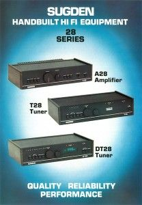Sugden A28 Pure Class 'A' Integrated Amplifier, Sugden T28 & Sugden DT28 FM Tuner. (1983-1986) Original brochure.