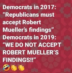 It is because they are Democrats. They also said that Republicans must accept the results of the 2016 election. Liberal Hypocrisy, Liberal Logic, Cant Fix Stupid, Stupid People, Conservative Politics, Funny Politics, Deep Thoughts, Sayings