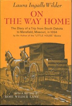 On the Way Home - Laura Ingalls Wilder