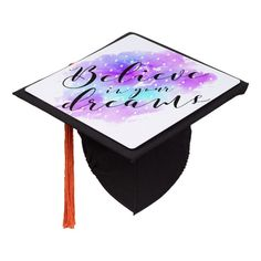 Watercolor Believe in Your Dreams Quote Graduation Cap Topper #watercolor #quote #inspiration #motivation #believe #GraduationCapTopper Graduation Cap Toppers, Grad Cap, Graduation Quotes, Dream Quotes, You Gave Up, Diy Face Mask, Dog Design, Never Give Up, Believe In You