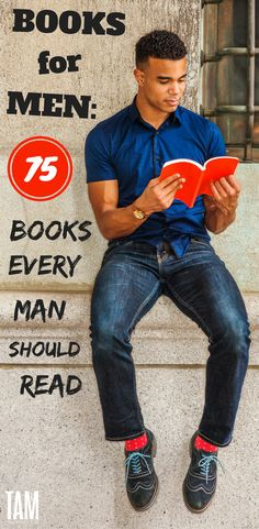 Books for Men: 75 Books Every Man Should Read. Featuring must read, fiction, funny, and motivational books for men in their 20s, 30s, 40s, and beyond.