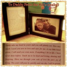 Great gift! Took a picture, then had them make a list together of 36 reasons why they love Daddy. I got two frames and hinged them together, typed a poem then listed their reasons.