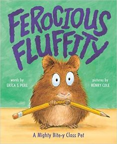 """Read """"Ferocious Fluffity A Mighty Bite-y Class Pet"""" by Erica S. Perl available from Rakuten Kobo. Drake's second grade class has a new class pet. Fluffity appears to be a cute and docile hamster—but the kids soon d. Beginning Of The School Year, First Day Of School, Good Books, My Books, Abrams Books, Class Pet, Book Reviews For Kids, Animal Books, School Pictures"""