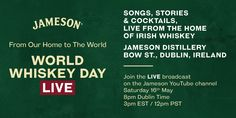 World Whiskey Day, Jameson Distillery, Jameson Irish Whiskey, Share The Love, Dublin, Twitter Sign Up, Channel, Join, Songs