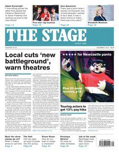 The Stage front page | Dec 3 2015: Local cuts 'new battleground' warn theatres'