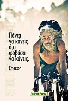 Πάντα να κάνεις ότι φοβάσαι να κάνεις. Advice Quotes, Time Quotes, Book Quotes, Life Code, Live Laugh Love, Greek Quotes, True Words, Philosophy, Motivational Quotes