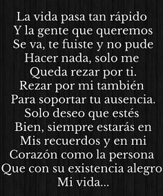 Lost loved ones Spanish Inspirational Quotes, Spanish Quotes, Sad Love Quotes, True Quotes, Miss My Dad, Sad Texts, Loss Quotes, Condolences, Religious Quotes