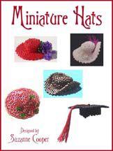 MINIATURE HATS BEADWORK E-BOOK by Suzanne Cooper