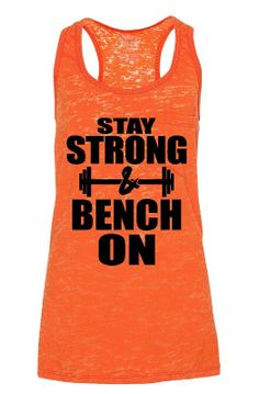 Stay Strong & Bench On by GraphicsUnlimitedLLC on Etsy, $23.00