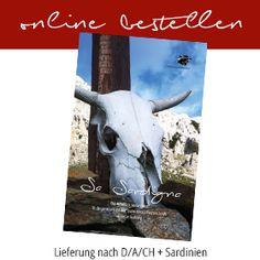 Direkt beim Verlag erhältlich: Sa Sardigna - Das Reisebuch aus Sardinien für das ganze Jahr auf den Spuren eines schwarzen Schafs » persönlich erlebter Reiseführer