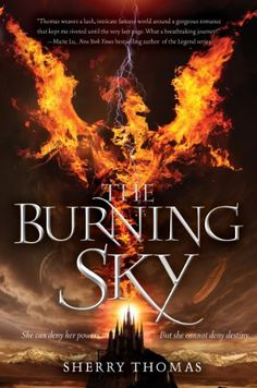 The Burning Sky (The Elemental Trilogy Book 1): Sherry Thomas