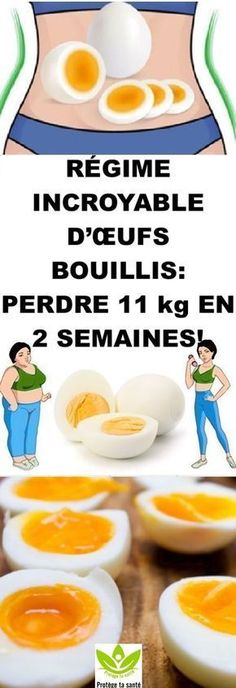 RÉGIME INCROYABLE D'ŒUFS BOUILLIS: PERDRE 11 kg EN 2 SEMAINES! Incredible Eggs, Body Hacks, Diet Motivation, Diet And Nutrition, How To Lose Weight Fast, Food And Drink, Health Fitness, Weight Loss, Healthy Recipes