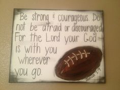 Items similar to Football Textured Canvas - Be Strong & Courageous - Joshua on Etsy - Soccer Photos Football Rooms, Football Bedroom, But Football, Football Crafts, Football Signs, Sports Signs, Football Themes, Football Quotes, Football Players