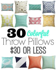 30 Colorful Throw Pillows for $30 or less! Perfect for Summer!!