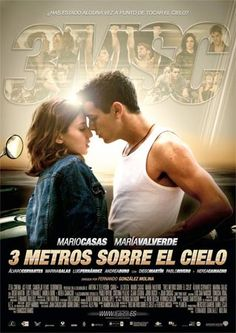 Today I saw this spanish movie:  ¨Tres Metros Sobre el Cielo¨  Romantic but sad.    100% Recommended :3