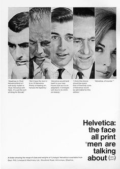 vintage ad _promoting helvetica.... Reminds me of the business card scene in American Psycho, lol.