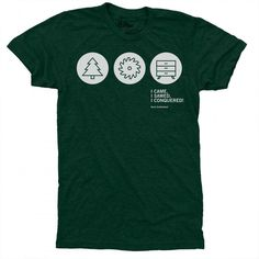 I Came, I Sawed, I Conquered! T-Shirt