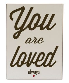 Cream & Brown 'You Are Loved Always' Wall Art | Daily deals for moms, babies and kids