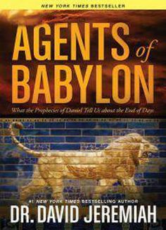 Agents Of Babylon: What The Prophecies Of Daniel Tell Us About The End Of Days PDF