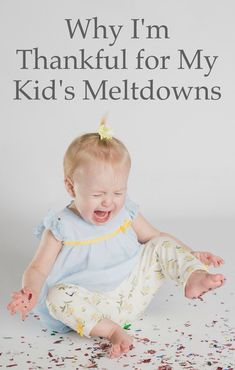 Here's some good news: your child's meltdowns aren't necessarily a bad thing! Here's why I'm thankful for my kid's meltdowns. Huge sigh of relief for parents of toddlers, preschoolers, or school-age kids who are interested in positive parenting but struggling with meltdowns.