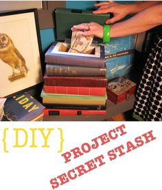 {DIY} Project Secret Stash....Create a Secret Hiding Space in an Old Stack of Books....Pinterest Confidential!!!