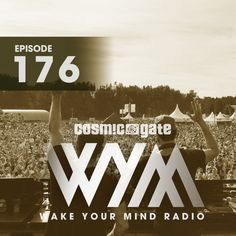 WYM Radio Episode 176 by CosmicGateOfficial on SoundCloud