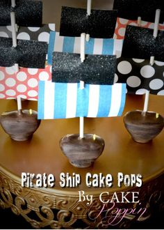 Pint Sized Baker: Pirate Ship Cake Pops