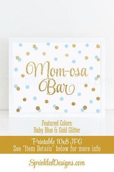 Momosa Bar Sign, Baby Blue Gold Glitter Mom-osa Mimosa Bar Baby Shower Ideas, Baby Boy Sip N See Party Sign Printable 10x8 Table Sign - SprinkledDesigns.com