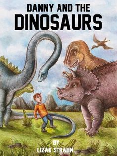 """INTERVIEW with Author Lizak Strahm - The illustrations in this book and his upcoming book, """"Danny and the Dinosaurs,"""" are not to be missed.  Look throughout this interview for awesome illustrations from the new book Danny and the Dinosaurs, available very soon on Amazon."""
