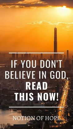 If you DONT believe in God READ THIS NOW! How to have faith in God Bible quotes wisdom spiritual inspiration truths encouragement inspirational scriptures devils lies Christian quotes how to trust God and love life devils lies Jesus Holy Spirit Chri Faith In God Quotes, Believe In God Quotes, Quotes About God, Christian Messages, Christian Quotes, Inspirational Scriptures, Bible Quotes, Scripture Verses, How To Pray Effectively