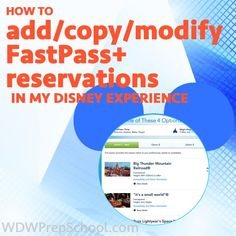 How to add, edit, and copy FastPass+ reservations in My Disney Experience