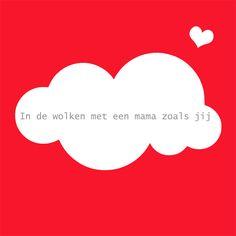 Quote voor Moederdag gemaakt door Kieke le Chique voor alle lieve moeders #kiekelechique #moederdag # tekst #quote